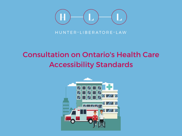 Consultation on Ontario's Health Care Accessibility Standards