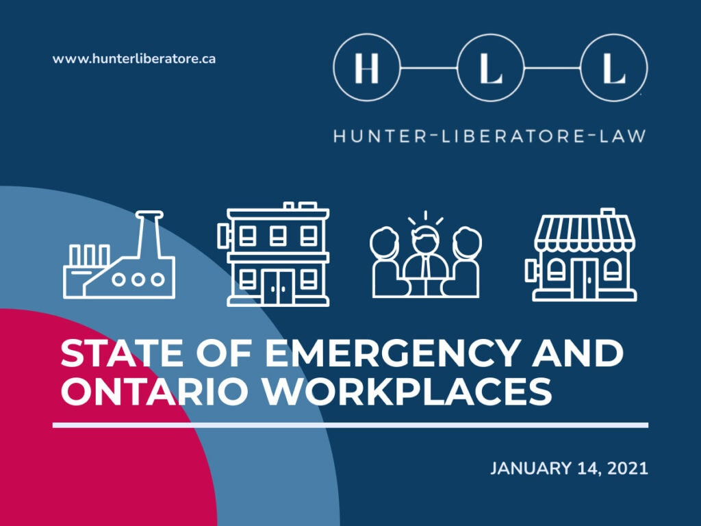 Stay At Home Order State of Emergency and Ontario Workplaces